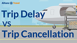 Allianz - Trip Delay vs. Trip Cancellation